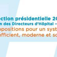 Election présidentielle 2017 – Nos propositions pour un système de santé efficient, moderne et solidaire