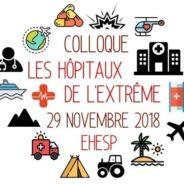 Colloque « Les hôpitaux de l'extrême » -Rennes – jeudi 29 novembre 2018