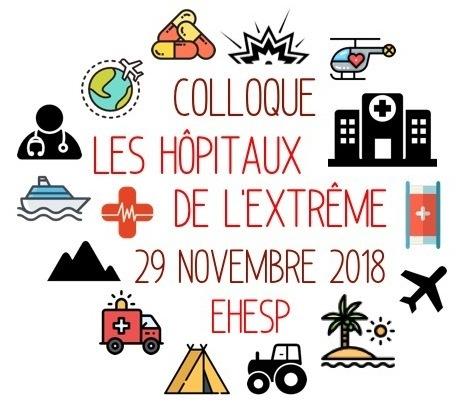 Colloque «Les hôpitaux de l'extrême» – Rennes – jeudi 29 novembre 2018